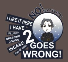 I Have Two Fluffy Dressing Gowns by kaiseilin