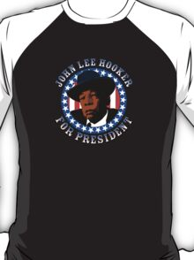 John Lee Hooker for President T-Shirt