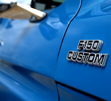 1977 Ford F 150 Custom Name Plate by Brian Harig
