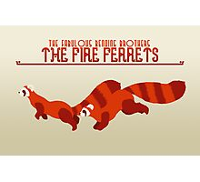 The Fire Ferrets Photographic Print