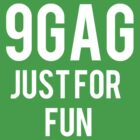 9gag just for fun by franko179