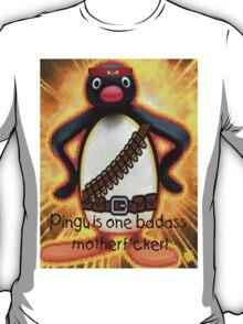 Pingu is one badass motherf*cker! T-Shirt