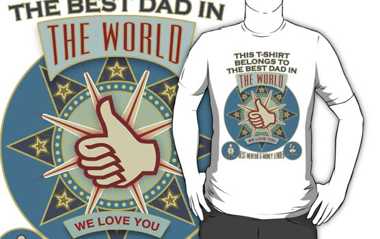 best daddy by MEDIACORPSE