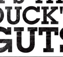 The Duck's Guts 1.0 Sticker