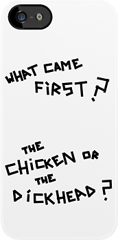 Arctic Monkeys - What Came First? The Chicken or the Dickhead? by 0llie