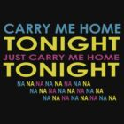 WE ARE YOUNG - CARRY ME HOME TONIGHT by mcdba
