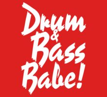 Drum & Bass Babe! (white) by DropBass