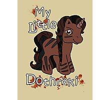 My Little Dothraki Photographic Print