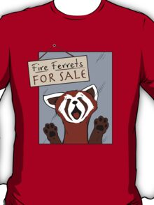 Fire Ferrets For Sale T-Shirt