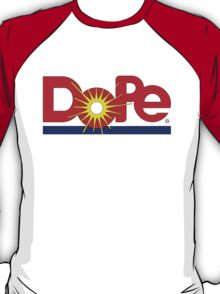 "The ""Dole"" Dope Design   T-Shirt"