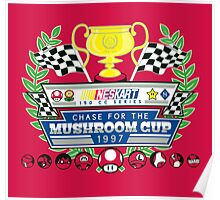 Chase for the Mushroom Cup Poster