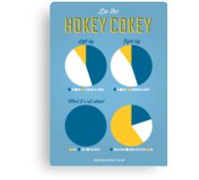 Hokey Cokey Canvas Print