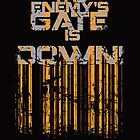 &quot;The Enemy&#x27;s Gate Is Down&quot; Poster:Black by Malc Foy
