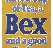 Have a cup of tea, a BEX, and a Good Lie Down by Renny Roccon