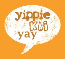 Yippie Kai Yay   Orange Tee by JustIsabelle