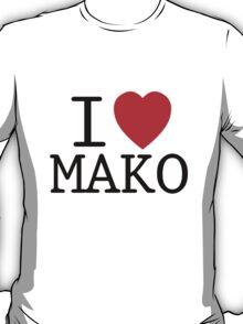 I <3 MAKO T-Shirt