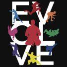 Evolve (MMA) by bammydfbb
