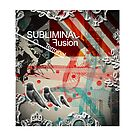 Subliminal Fusion by ACTdesign