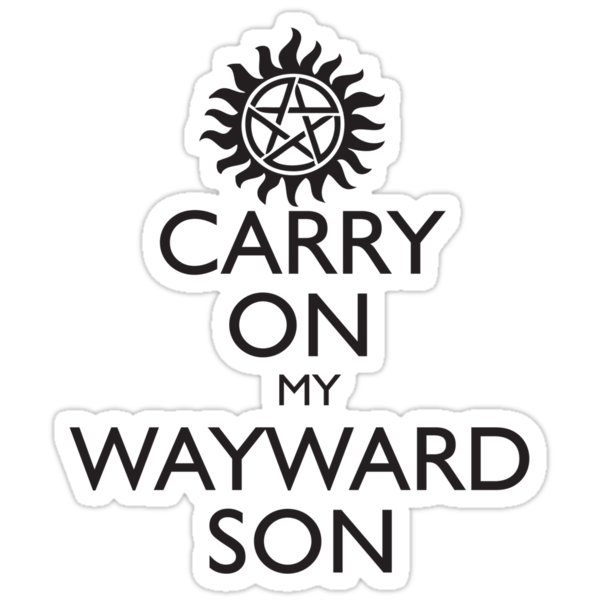 SUPERNATURAL - CARRY ON MY WAYWARD SON by fandomfashions
