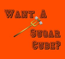 Want A Sugar Cube? by amanoxford