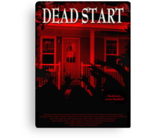 Dead Start Movie Poster Tee Canvas Print