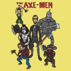 The Axe-Men by DoctorJamesWF