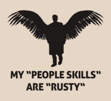 "MY ""PEOPLE SKILLS"" ARE ""RUSTY""  by SallyDiamonds"