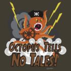 Octopus Tells no Tales! by creativeburn