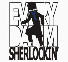 Every day I'm Sherlockin' by recri