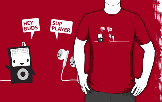 Hey Buds Sup Player Shirt by Luke Pacholski