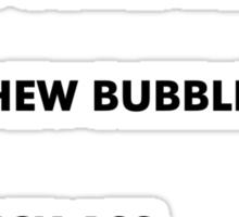 All out of Bubblegum (black) Sticker