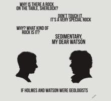 Sedimentary, my dear Watson by thefinalproblem