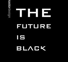 Black Future by kastordesign