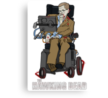 The Hawking Dead Canvas Print