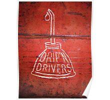DRIP'N DRIVERS Poster