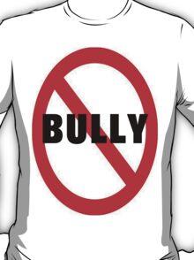 No Bully T-Shirt