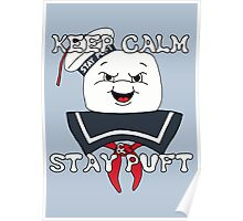 Keep Calm and Stay Puft Poster