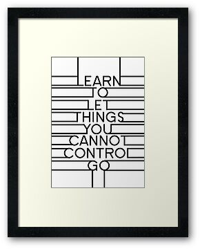 Learn To Let Things You Cannot Control Go by ArgentStylingz
