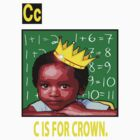 C IS FOR CROWN TEE by S DOT SLAUGHTER