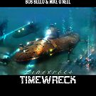 Timewreck by Bob Bello
