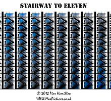 Stairway to Eleven by MaxHamilton