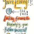 A Leaving card by twisteddoodles