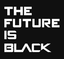 The Future is Black by aizo