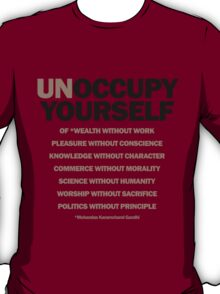 unoccupy yourself T-Shirt