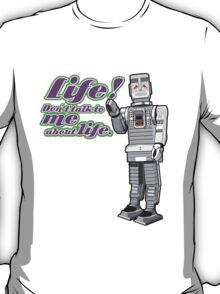 Life!  T-Shirt