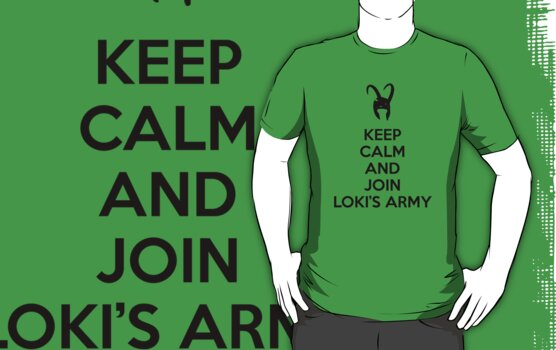 Keep Calm and Join Loki's Army by poisontao
