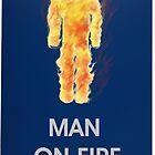 Man on fire (smaller logo) by gr8erAchilles