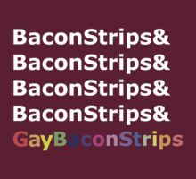 BaconStrips & Gay BaconStrips - 2 by retroreggae