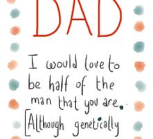 For a Dad who appreciates Genetics. From a Son.  by twisteddoodles