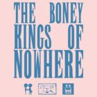The Boney Kings of Nowhere -Blue by Aaran Bosansko